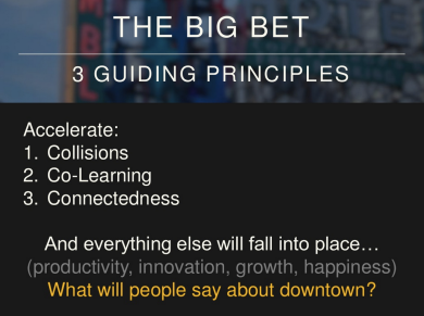 "A breakdown of the Downtown Project's guiding principles, including ""return on collisions."" From the Project's website."